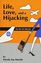 Life, Love, and a Hijacking: My Pan Am…