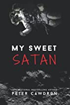 My Sweet Satan by Peter Cawdron