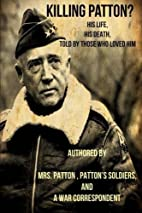 Killing Patton?: The Not So Strange Death…