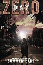 Day Zero (The Zero Trilogy ) (Volume 1) by…