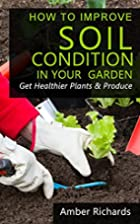 How To Improve Soil Condition in Your…
