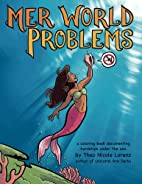 Mer World Problems: a coloring book…