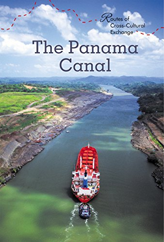 the-panama-canal-routes-of-cross-cultural-exchange