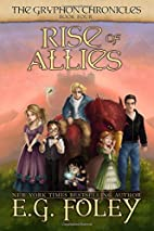 Rise of Allies (The Gryphon Chronicles, Book…
