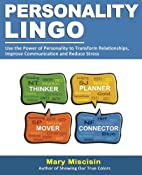 Personality Lingo: Use the Power of…