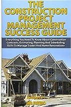 The Construction Project Management Success…