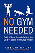 No Gym Needed - Quick & Simple Workouts for…