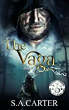 The Vaga (The Kuthun, #2) by S. A. Carter