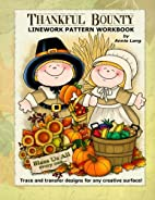 Thankful Bounty: Linework Pattern Workbook…
