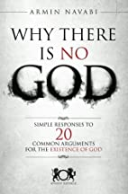 Why There Is No God: Simple Responses to 20…