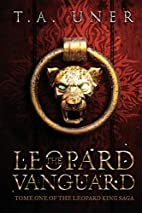 The Leopard Vanguard (Tome One of the…