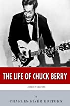 American Legends: The Life of Chuck Berry by…
