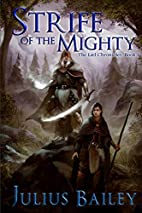 Strife Of The Mighty: Book One of the…