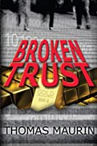 Broken Trust (3 Musketeers) (Volume 1) by…