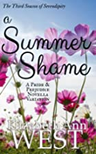 A Summer Shame (Seasons of Serendipity #3)…