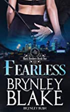Fearless (Black Brothers Trilogy, #1) by…