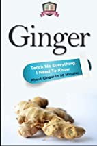 Ginger: Teach Me Everything I Need To Know…