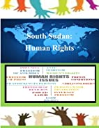 South Sudan: Human Rights by United States…