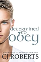 Determined to Obey by C. J. Roberts