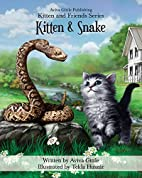 Kitten & Snake (Kitten and Friends) (Volume…