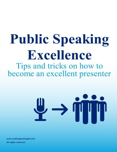 public-speaking-excellence-tips-and-tricks-on-how-to-become-an-excellent-presenter