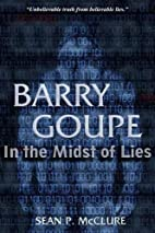 Barry Goupe: In the Midst of Lies by Sean P…