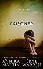 Prisoner (Criminals & Captives Book 1) by…