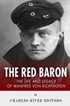 The Red Baron: The Life and Legacy of…