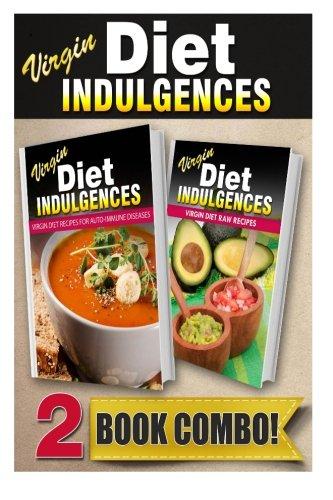 virgin-diet-recipes-for-auto-immune-diseases-and-virgin-diet-raw-recipes-2-book-combo-virgin-diet-indulgences