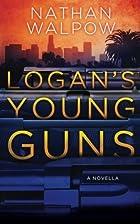 Logan's Young Guns by Nathan Walpow