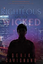 The Righteous and the Wicked by Derik…