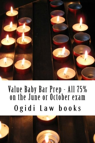 value-baby-bar-prep-all-75-on-the-june-or-october-exam-easy-law-school-semester-reading-look-inside