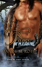 Prince of Pleasure (King of Prey, #5) by…