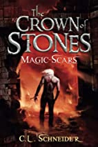 The Crown of Stones: Magic-Scars (Volume 2)…