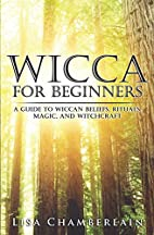 Wicca for Beginners: A Guide to Wiccan…