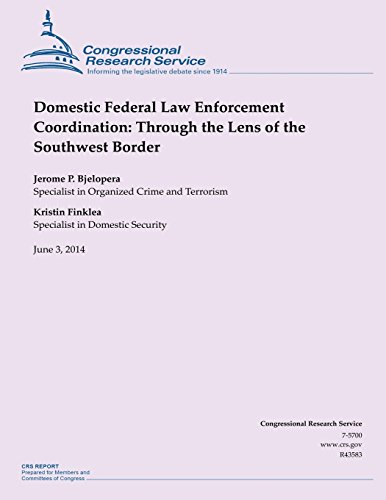 domestic-federal-law-enforcement-coordination-through-the-lens-of-the-southwest-border