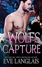 Wolf's Capture (Kodiak Point, #4) by Eve…