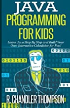 Java Programming for Kids: Learn Java Step…