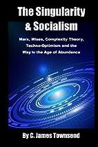 The Singularity and Socialism: Marx, Mises,…