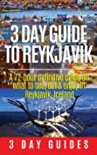 3 Day Guide to Reykjavik -A 72-hour…