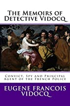 The Memoirs of Detective Vidocq…