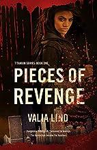 Pieces of Revenge (Titanium) (Volume 1) by…