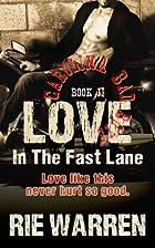 Love: In the Fast Lane (Carolina Bad Boys,…
