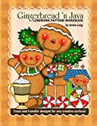 Gingerbread 'n Java by Annie Lang