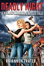 Deadly Night: Jenni and Katie's Untold Tale:…