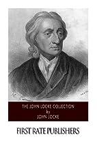 The John Locke Collection by John Locke