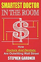 Smartest Doctor In The Room: How Doctors And…