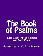 The Book of Psalms KJV Giant Print Edition:…