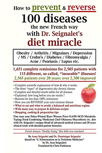 how-to-prevent-reverse-100-diseases-the-new-french-way-with-dr-seignalets-diet-miracle-obesity-arthritis-migraines-depression-ms-crohns-fibromyalgia-acne-psoriasis-lupus-etc