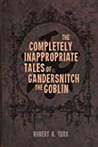The Completely Inappropriate Tales of…